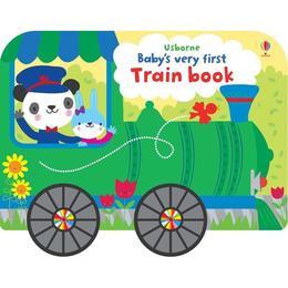 Carte Baby's very first train book, 1 an +, Usborne