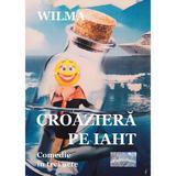 Croaziera pe iaht - Wilma, editura Epublishers