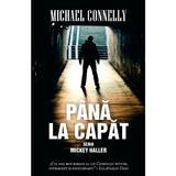 Pana la capat - Michael Connelly, editura Rao