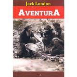 Aventura - Jack London, editura Dexon