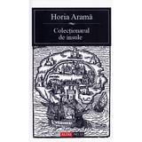 Colectionarul de insule - Horia Arama, editura Aldo Press
