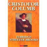 Cristofor Columb - Elbridge Streeter Brooks, editura Aldo Press