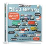 Micii exploratori: Vehicule formidabile - Ruth Martin, Allan Sanders, editura Gama