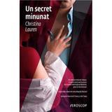 Un secret minunat - Christina Lauren, editura Trei