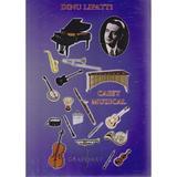 Caiet muzical - Dinu Lipatti, editura Grafoart