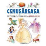 Cenusareasa - Povesti clasice cu abtibilduri, editura Girasol