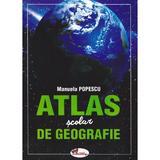 Atlas scolar de geografie - Manuela Popescu, editura Aramis