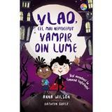Vlad, cel mai nepriceput vampir din lume Vol.2: Noi aventuri la Conacul Suferintei - Anna Wilson, editura Corint