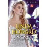 Dragoste si diamante - Linda Howard, editura Miron