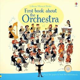 Carte cu sunetele de la orchestra First Book About The Orchestra editura Usborne