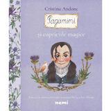 Paganini și capriciile magice autor Adriana Gheorghe editura Nemi