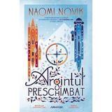 Argintul preschimbat autor Naomi Novik editura Nemira