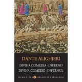 Divina comedie. Infernul - Dante Alighieri, editura Humanitas