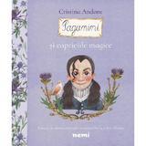 Paganini si capriciile magice - Cristina Andone, editura Nemira