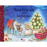 Inca 24 de zile pana la Craciun - Jana Frey, Stefanie Dahle, editura Aramis