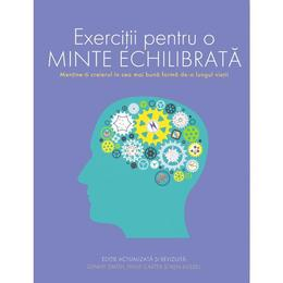 Exercitii pentru o minte echilibrata - Ginny Smith, Philip Carter, Ken Russel, editura Didactica Publishing House