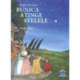 Bunica atinge stelele - Brigitte Weninger, Feridun Oral, editura Didactica Publishing House