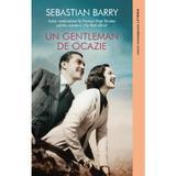 Un gentleman de ocazie - Sebastian Barry, editura Litera