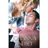 Dorinta neimblanzita - Johanna Lindsey, editura Alma