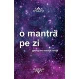 O mantra pe zi - Georgiana Emilia Ionita, editura Letras