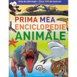 Prima mea enciclopedie. Animale - Robert Coupe, Helen Flint, Denise Ryan, editura Litera