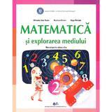 Matematica si explorarea mediului - Clasa 2 - Manual - Mihaela Ada Radu, Rodica Chiran, Olga Piriiala, editura Didactica Si Pedagogica