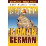 Dictionar roman-german - E. Savin, I. Lazarescu, K. Tantu, editura Meteor Press