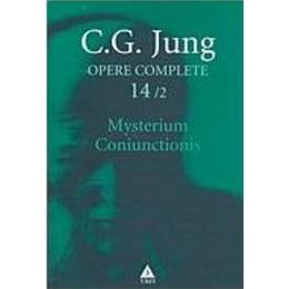 Opere complete 14/2 mysterium coniunctionis - C. G. Jung, editura Trei