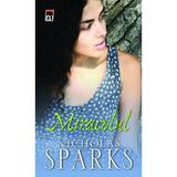 Miracolul - Nicholas Sparks, editura Rao