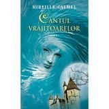 Cantul vrajitoarelor Vol. 1 - Mireille Calmel, editura Rao