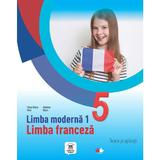 Limba franceza L1 - Clasa 5 - Teorie si palicatii - Elena Raisa Vlad, Mariana Visan, editura Litera