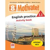 Motivate! English Practice L1. Activity book. Lectia de engleza - Clasa 8 - Olivia Johnston, editura Litera