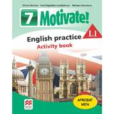 Motivate! English practice L1. Activity book. Lectia de engleza - Clasa 7 - Olivia Johnston, editura Litera