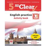 All Clear. English Practice L2. Activity book. Lectia de engleza - Clasa 5 - Fiona Mauchline, editura Litera