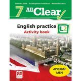 All Clear. English Practice L2. Activity book. Lectia de engleza - Clasa 7 - Catherine Smith, editura Litera