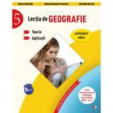 Lectia de geografie - Clasa 5 - Teorie. Aplicatii - Violeta Dascalu, Diana Alexandra Popovici, Stefania Omrani, editura Litera