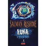 Luka si Focul Vietii - Salman Rushdie, editura Polirom