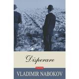 Disperare - Vladimir Nabokov, editura Polirom