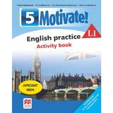 Motivate! English practice L1. Activity book. Lectia de engleza - Clasa 5 - Emma Heyderman, editura Litera
