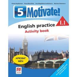 Motivate! English practice L1. Activity book. Lectia de engleza - Clasa 5 - Emma Heyderman, editura Litera