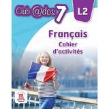 Club Dos. Francais L2. Cahier d'activites. Lectia de franceza - Clasa 7, editura Litera