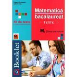 Matematica m2  stiinte ale naturii bacalaureat teste . 58 de teste - claudia temneanu, adrian alba