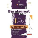 Bacalaureat 2020 Matematica M Stiintele naturii, M Tehnologic - Mihai Monea, Steluta Monea, editura Paralela 45