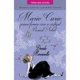 Marie Curie, prima femeie care a castigat Premiul Nobel - Davide Morosinotto, editura Litera