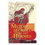 Metodele secrete ale lui Hermes - Astronin Astrofilus, editura Ganesha