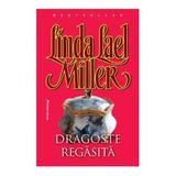 Dragoste regasita - Linda Lael Miller, editura Miron