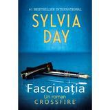 Fascinatia - Sylvia Day, editura Litera