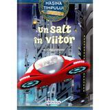 Masina timpului. Un salt in viitor - Victoria Vazquez, Carlos Jimenez, editura Girasol