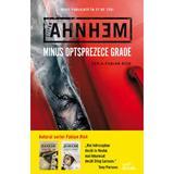 Minus optsprezece grade - Stefan Ahnhem, editura Litera