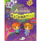 Activitati matematice 5-6 ani - Stefania Antonovici, editura Aramis